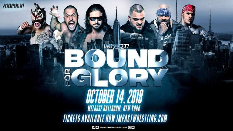 Impact Wrestling Bound For Glory 2018 Results (10/14) New York